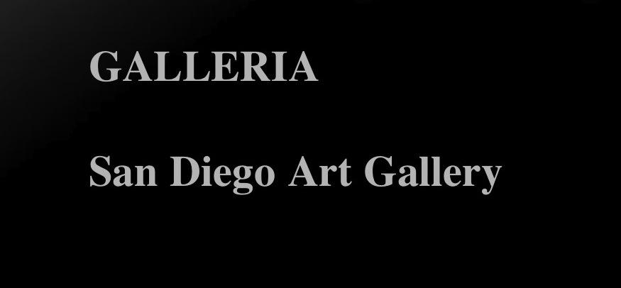 Galleria / San Diego Art Gallery